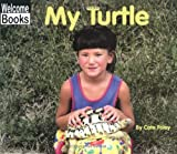 My Turtle, Cate Foley, 0516232916
