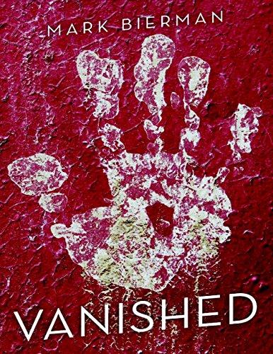 Vanished by [Bierman, Mark]
