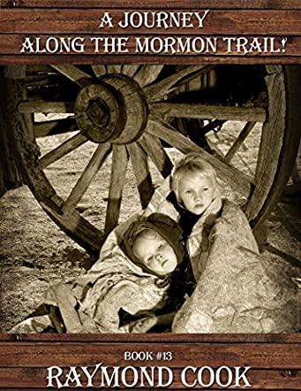 A Journey Along The Mormon Trail