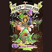 The Order of Odd-Fish Audiobook by James Kennedy Narrated by Jessica Almasy