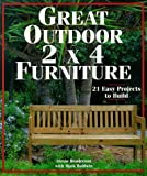 img - for Great Outdoor 2 X 4 Furniture: 21 Easy Projects to Build book / textbook / text book
