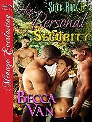 Her Personal Security [Slick Rock 6] (Siren Publishing Menage Everlasting)