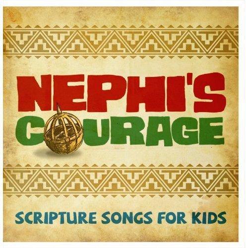 Nephi's Courage