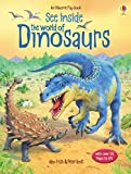 See Inside: The World of Dinosaurs (Usborne Flap Books)