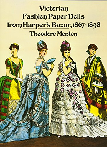 [Victorian Fashion Paper Dolls from Harper's Bazar, 1867-1898 (Dover Victorian Paper Dolls)] (Adult Pear Costumes)