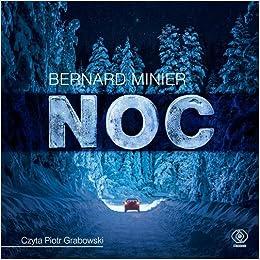 Amazon Fr Noc Bernard Minier Livres