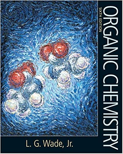 Organic chemistry 6th edition leroy skip g wade 9780131478718 organic chemistry 6th edition 6th edition fandeluxe Gallery
