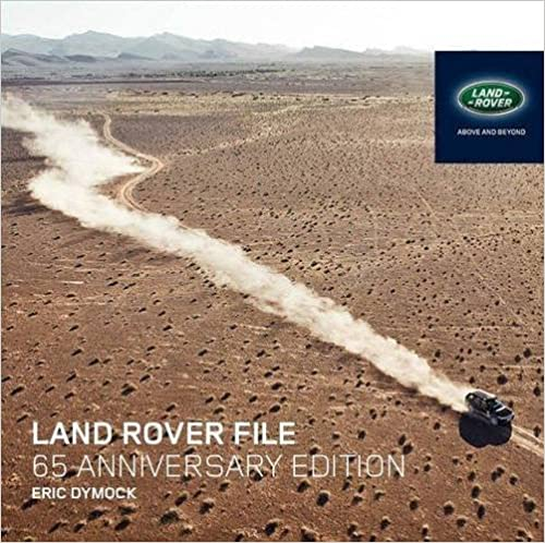 The land rover file all models since 1947 65th anniversary edition the land rover file all models since 1947 65th anniversary edition revised updated edition fandeluxe Gallery