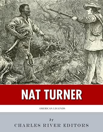 biography of nat turner essay Essay instructions: the essay will be on the fires of jubilee: nat turner''s fierce rebellion by stephen oates the essay will be divided into two parts part one will be a discussion of a major theme covered in the book and.