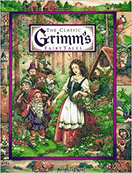 The Classic Grimm's Fairy Tales (Children's storybook classics ...