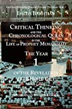 Critical Thinking and the Chronological Quran Book 1 in the Life of Prophet Muhammad