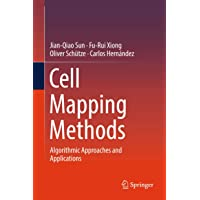 Cell Mapping Methods: Algorithmic Approaches and Applications (Nonlinear Systems and Complexity)