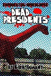 Dead Presidents (Exponential Apocalypse Book 2) (English Edition)