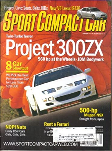 Perfect Sport Compact Car Magazine, Vol. 15, No. 1 (January, 2003) (ISSN:  1062 9629): Scott Oldham: Amazon.com: Books