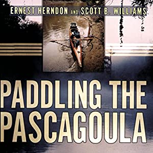 Paddling the Pascagoula Audiobook