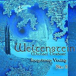 Weltenstein 5