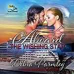 Aboard the Wishing Star | Debra Parmley