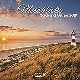 Meerblicke Nord- und Ostsee 2018. Broschürenkalender: Mit Ferienterminen