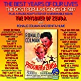 The Best Years Of Our Lives: The Most Popular Songs Of 1937 / The Prisoner Of Zenda
