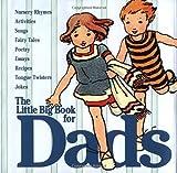 The Little Big Book for Dads, Lena Tabori, Clark H. Wakabayashi, 0941807436