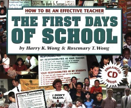 {THE FIRST DAYS OF SCHOOL} BY Wong, Harry K. (Author )The First Days of School: How to Be an Effective Teacher (New)(Paperback)