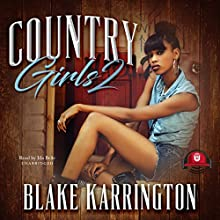 Country Girls 2 Audiobook by Blake Karrington, Buck 50 Productions Narrated by Ida Belle