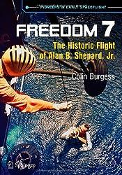 Freedom 7: The Historic Flight of Alan B. Shepard, Jr. (Springer Praxis Books / Space Exploration)