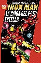 Iron man: La caida en el pozo estelar (Marvel Gold)