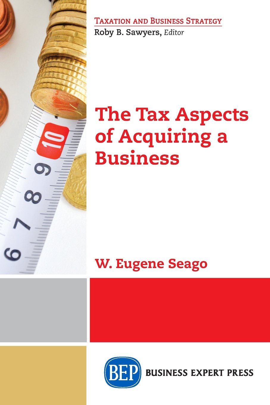 The Tax Aspects of Acquiring a Business