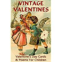 VINTAGE VALENTINES FOR CHILDREN: Valentine's Day Cards & Poems (Vintage Memories)