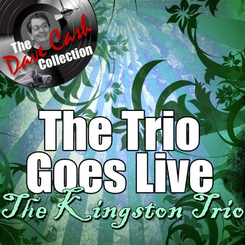 The Trio Goes Live - [The Dave...