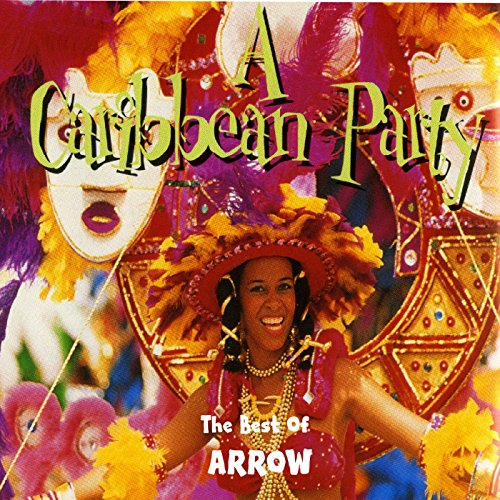 A Caribbean Party: The Best of Arrow