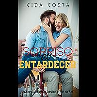 """Sorriso ao Entardecer: Spin-off de """"Amor Destino e Pôr do Sol"""""""