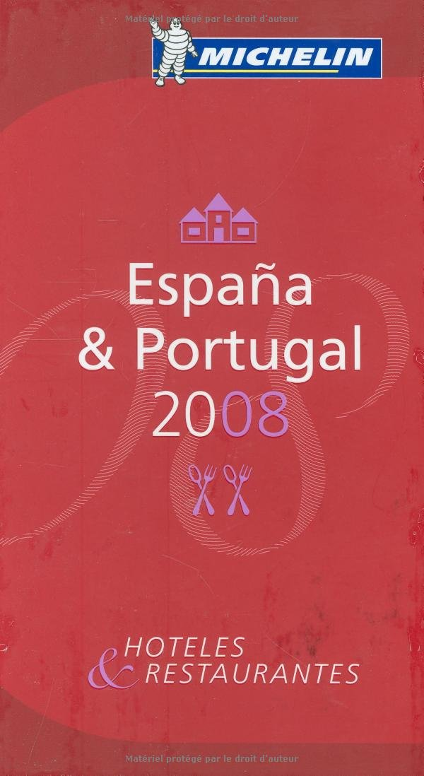 Michelin Red Guide 2008 Espana & Portugal (Multilingual Edition)
