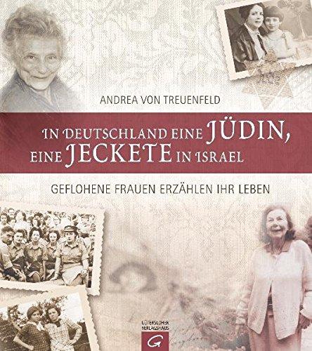 In Deutschland eine Jüdin, eine Jeckete in Israel: Geflohene Frauen erzählen ihr Leben