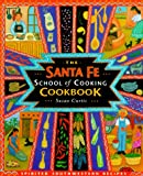 img - for Santa Fe School of Cooking Cookbook book / textbook / text book