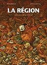 La région, Tome 3 : La guerre du Grand Mont par Roland