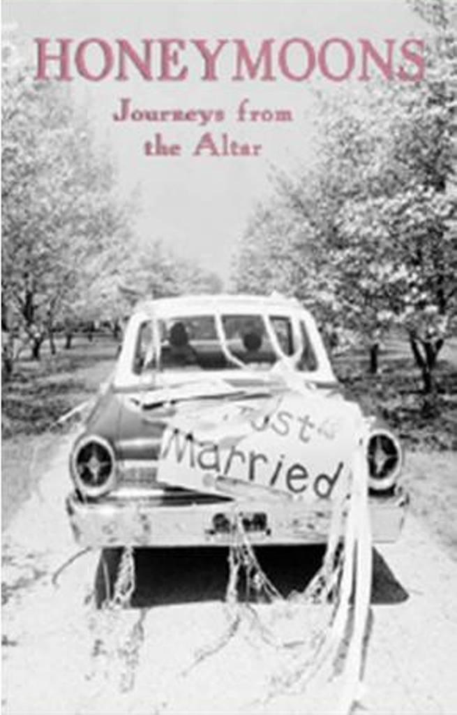 Honeymoons: Journeys from the Altar
