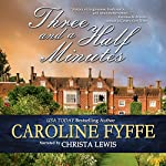 Three and a Half Minutes | Caroline Fyffe