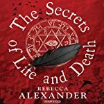 The Secrets of Life and Death | Rebecca Alexander