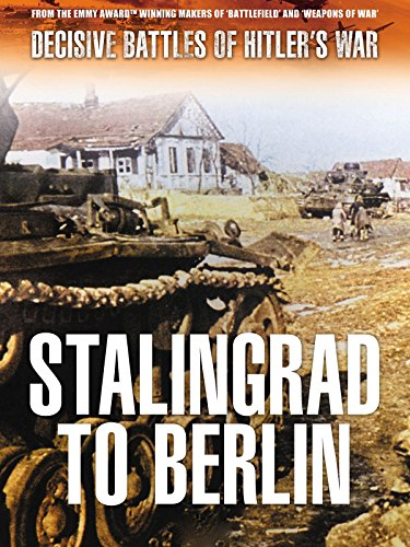 Decisive Battles of Hitler's War: The Battle For Berlin (Was Germany Occupied By Germany In Ww2)