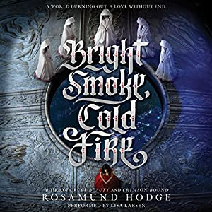 Bright Smoke, Cold Fire Audiobook