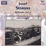 Strauss, Josef: Edition - Vol. 6