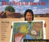 Where There Is No Name for Art : The Art of Tewa Pueblo Children, Hucko, Bruce, 0933452446