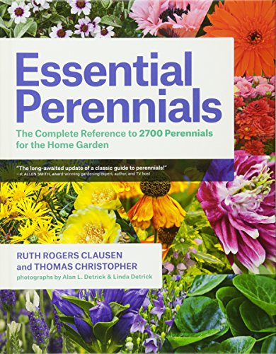 Essential Perennials: The Complete Reference to 2700 Perennials for the Home Garden by Timber Press OR