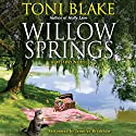 Willow Springs: A Destiny Novel, Book 5 Audiobook by Toni Blake Narrated by Jennifer Bradshaw