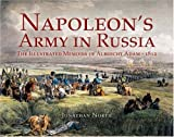 Napoleon's Army in Russia, Jonathan North, 1844151611