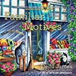 Familiar Motives: A Witch's Cat Mystery | Delia James