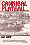 Cannibal Plateau, Joe Wise, 0865342628