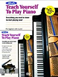 Alfred's Teach Yourself to Play Piano: Everything You Need to Know to Start Playing Now!, Book & DVD (Teach Yourself Series)